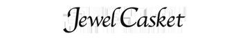 Jewel Casket ジュアルキャスケット